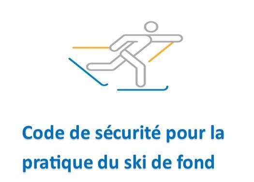 Code de sécurité pour la pratique du ski de fond